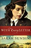 With Every Letter (Wings of the Nightingale Book #1): A Novel: Volume 1
