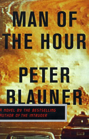 Man of the Hour, Blauner,Peter