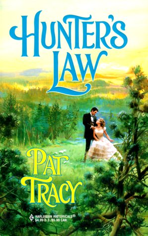 Hunter'S Law (Harlequin Historical), Tracy