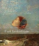 L'art fantastique (French Edition) (274279350X) by Werner Hofmann
