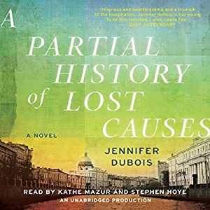 A Partial History of Lost Causes Audiobook