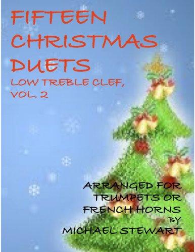 Fifteen Christmas Duets, Low Treble Clef, Vol. 2 PDF