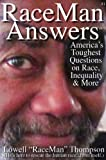 img - for RaceMan Answers: America's Toughest Questions on Race, Inequality and More book / textbook / text book