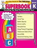 img - for The Mailbox Superbook, Kindergarten: Your Complete Resource for an Entire Year of Kindergarten Success Grade K book / textbook / text book