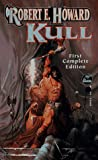 Kull (Robert E. Howard Series, Vol II) (0671876732) by Robert E. Howard