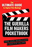 img - for The Guerilla Film Makers Pocketbook: The Ultimate Guide to Digital Film Making! book / textbook / text book