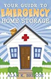 img - for Your Guide to Emergency Home Storage by Alan K. Briscoe (2009-02-10) book / textbook / text book
