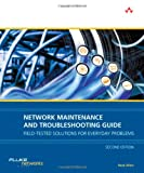 Network Maintenance and Troubleshooting Guide: Field Tested Solutions for Everyday Problems (2nd Edition) deals and discounts