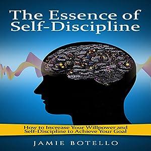 The Essence of Self-Discipline Audiobook