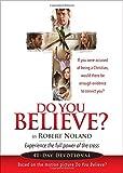Do You Believe?: 40-Day Devotional