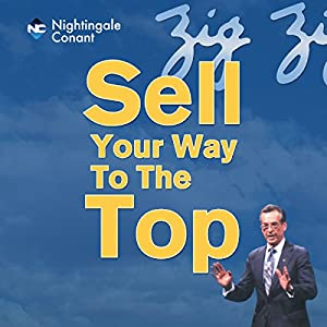 Sell Your Way to the Top Speech