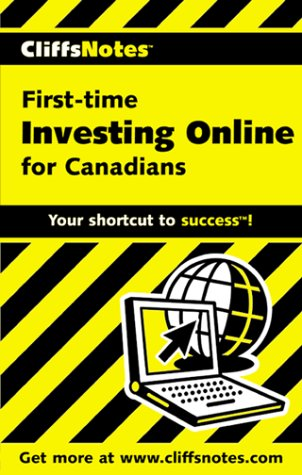 Cliffsnotes First-Time Investing Online for Canadians