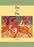 Two And Two (Pitt Poetry Series)