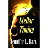 Stellar Timing (The Stellarverse) ~ Jennifer L Hart