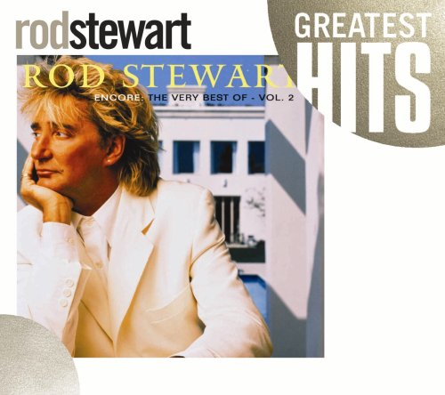 Encore: The Very Best of Rod Stewart, Vol. 2