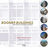 img - for Boomer Buildings: Mid Century Architecture Reborn book / textbook / text book