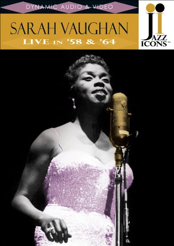 Jazz Icons - Sarah Vaughan - Live in '58 & '64