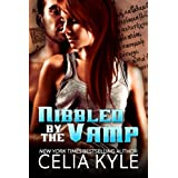 Nibbled by the Vamp (Knight Protectors) ~ Celia Kyle