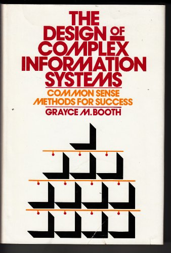 Design of Complex Information Systems: Common Sense Methods for Success PDF