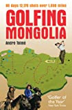 cover of Golfing Mongolia