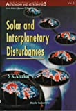 img - for Solar and Interplanetary Disturbances (World Scientific Series in Astronomy and Astrophysics) book / textbook / text book