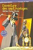 echange, troc Adrian Conan Doyle - L'aventure des sept horloges
