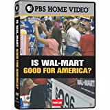 Frontline: Is Wal-Mart Good for America? ~ Hedrick Smith