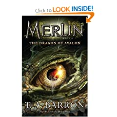 The Dragon of Avalon: Book 6 (Merlin) by T. A. Barron