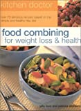 img - for Food Combining for Weight Loss and Health: Kitchen Doctor Series book / textbook / text book