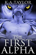The First Alpha (Wolves of the Five Tribes Book 1)