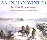 An Indian Winter (0823411583) by Russell Freedman