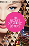 Michelle Madow The Secret Diamond Sisters