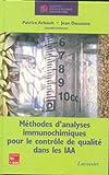 echange, troc Jean Daussant - Méthodes d'analyses immunochimiques pour le contrôle de qualité dans les IAA