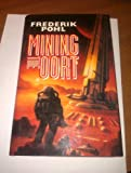 MINING THE OORT (0002241730) by FREDERIK POHL