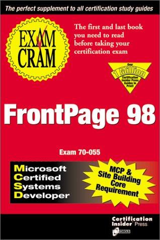 MCSD/MCP+Sb FrontPage 98 Exam Cram Exam 70-055