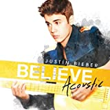 Justin Bieber Believe Acoustic by Justin Bieber (2013) Audio CD