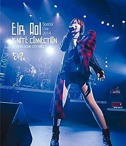 藍井エイル Special Live 2014 ~IGNITE CONNECTION~ at TOKYO DOME CITY HALL