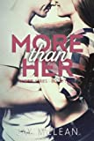 img - for More Than Her (More Than Series, Book 2) book / textbook / text book