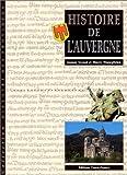 echange, troc Josiane Teyssot, Thierry Wanegffelen - Histoire de l'Auvergne
