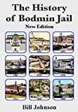 Bill Johnson The History of Bodmin Jail