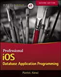Professional iOS Database Application Programming, 2nd Edition
