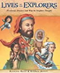 Lives of the Explorers: Discoveries,...