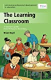 CPD: The Learning Classroom (0340946709) by Boyd, Brian