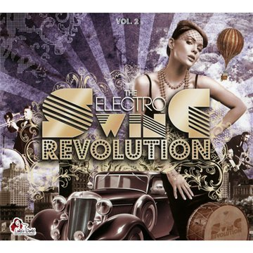 The Electro Swing Revolution (2Cd) Vol.