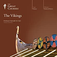 The Vikings Lecture by  The Great Courses Narrated by Professor Kenneth W. Harl