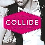 Collide: Unwiderstehlich (Collide 1) | Gail McHugh