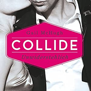 Collide Hörbuch
