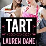 Tart: Delicious, Book 2 (       UNABRIDGED) by Lauren Dane Narrated by Anadelle Waters