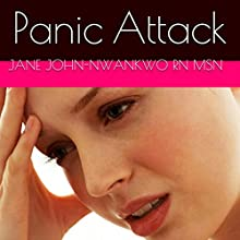 Panic Attack (       UNABRIDGED) by Jane John Nwankwo Narrated by Ra Palacio