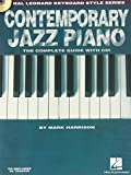 Contemporary Jazz Piano - The Complete Guide with CD!: Hal Leonard Keyboard Style Series